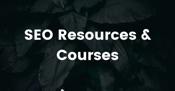 SEO Resources and Courses
