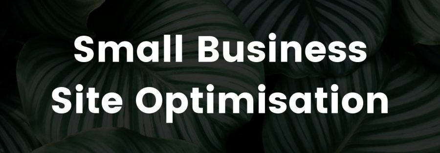 Optimising Your On-Page SEO - A Simple Guide for Small Business Owners