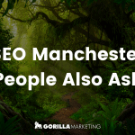 SEO Manchester – People Also Ask